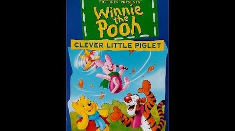 Digitized opening to Winnie the Pooh Clever Little Piglet (UK VHS)