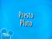 Presto Pluto