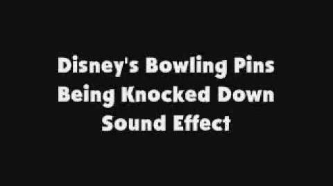 Disney's Bowling Pins Being Knocked Down SFX