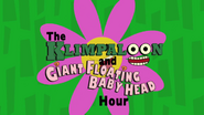 Klimpaloon and Giant Floating Baby Head Hour