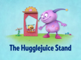 The Hugglejuice Stand