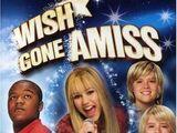 Wish Gone Amiss Weekend