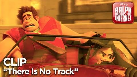 "Ralph Breaks the Internet ""There Is No Track"" Clip"