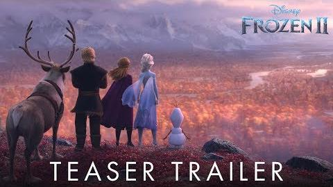 Frozen 2 Official Teaser Trailer