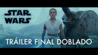 Star Wars El Ascenso de Skywalker – Tráiler Final (Doblado)