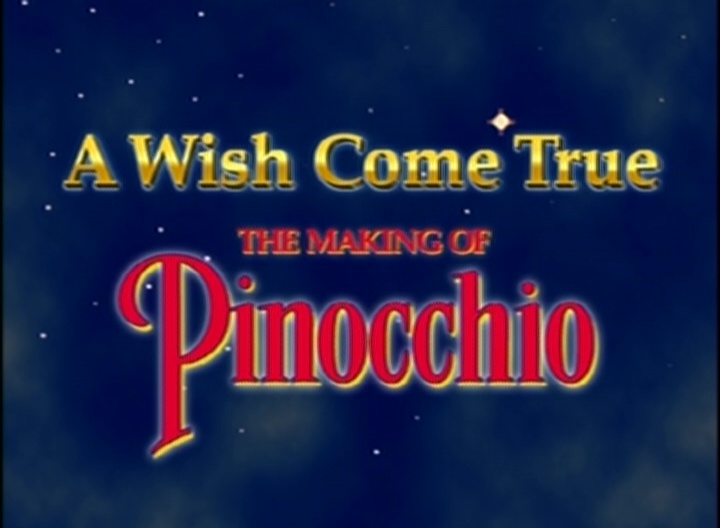 a wish come true the making of pinocchio disney wiki fandom