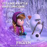 Frozen It's Like a Little Baby Unicorn Promotion