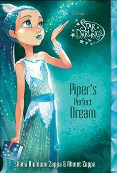 Disney's Star Darlings - Piper's Perfect Dream - Book Cover