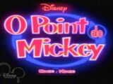 O Point do Mickey