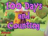 100 Days and Counting
