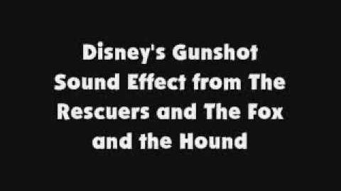 Disney's Gunshot SFX from The Rescuers and The Fox and the Hound