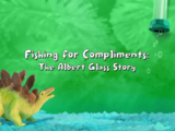 Fishing for Compliments: The Albert Glass Story