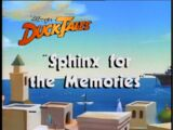 Sphinx for the Memories