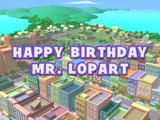 Happy Birthday, Mr. Lopart