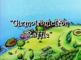 Gizmotronictron Raffle