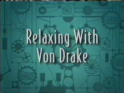 Relaxing with Von Drake