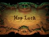 Hop Luck