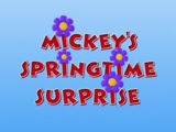 Mickey's Springtime Surprise
