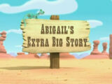 Abigail's Extra Big Story