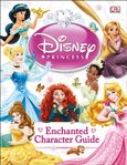 Disney Princess DK Enchanted Character Guide 2014 Edition