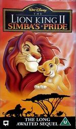 Disney The Lion King 2 - Simba's Pride UK VHS (1999)