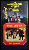 Wonderful World of Disney - Three on the Run-Race for Survival VHS - Front