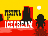 Fistful of Ice Cream