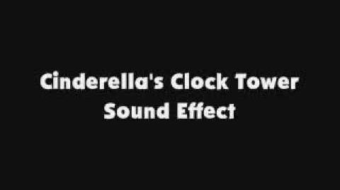 Cinderella's Clock Tower SFX