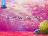 Adventures in Fish-Sitting