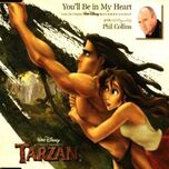 Youll-Be-In-My-Heart-Tarzan-Phil-Collins