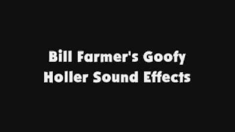 Bill Farmer's Goofy Holler SFX