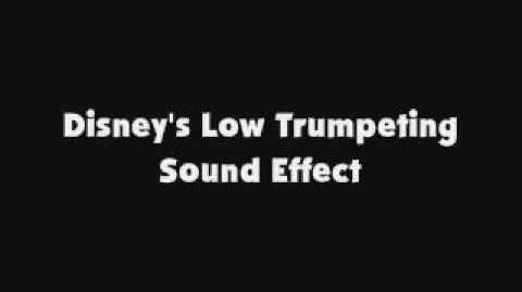 Disney's Low Trumpeting SFX