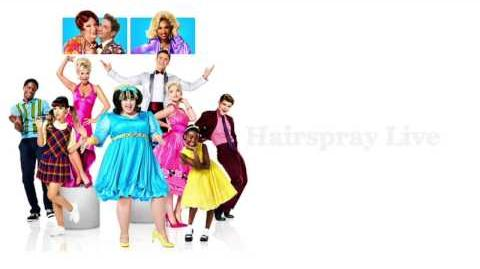 Hairspray Live! - You Can't Stop The Beat (Lyrics)