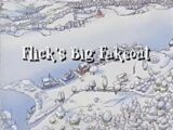 Flick's Big Fakeout