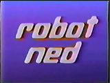 Robot Ned