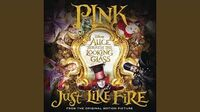 Just Like Fire (саундтрек)