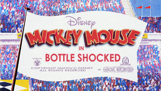 Mickey Mouse Bottle Shocked Title Card