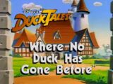 Where No Duck Has Gone Before