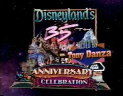 Disneyland's 35th Birthday Celebration