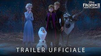 Frozen 2 - Il Segreto di Arendelle - Trailer Ufficiale Italiano - dal 27 Novembre al cinema