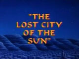 The Lost City of the Sun