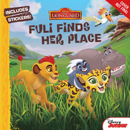 Lion Guard Fuli Finds Her Place Book
