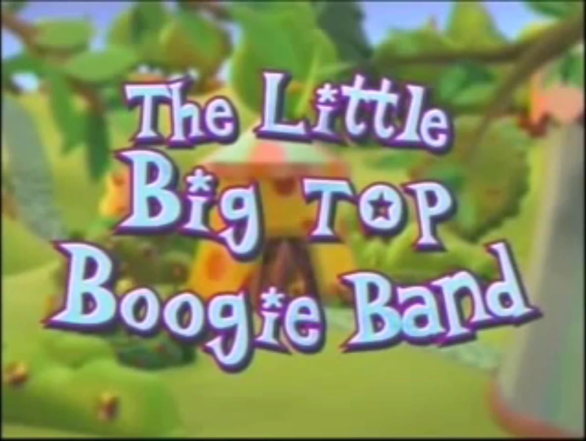 The Little Big Top Boogie Band Disney Wiki Fandom