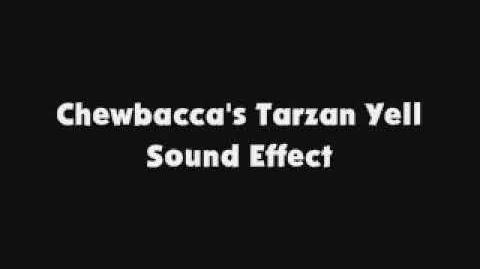 Chewbacca's Tarzan Yell SFX