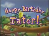 Happy Birthday Tater! (episode)