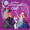 Everyone Loves Olaf Frozen