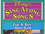 Disney Sing Along Songs: Zip-a-Dee-Doo-Dah