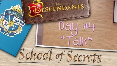 Day 4 Talk School of Secrets Disney Descendants
