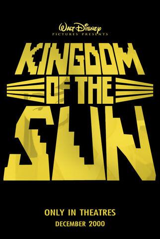 File:Kingdom of the sun teaser poster.jpg