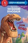 The Good Dinosaur Crash, Boom, Roar!